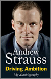 Andrew Strauss - Driving Ambition - My autobiography