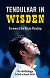 Tendulkar in Wisden - An Anthology
